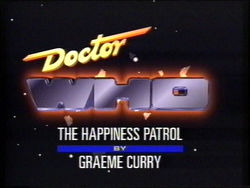 """November 2, 1988: Doctor Who in """"The HappinessPatrol"""""""