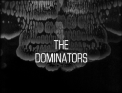 """August 10, 1968: Doctor Who in """"The Dominators"""""""