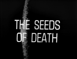 """January 25, 1969: Doctor Who in """"The Seeds ofDeath"""""""